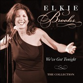 Elkie Brooks: We've Got Tonight: The Best of Elkie Brooks