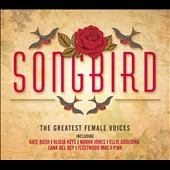 Various Artists: Songbird: The Greatest Female Voices