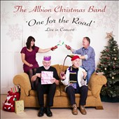 The Albion Christmas Band: One For the Road