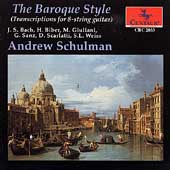 The Baroque Style: Guitar Transcriptions / Andrew Schulman
