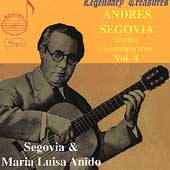 Legendary Treasures - Segovia and his Contemporaries Vol 4