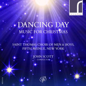 Dancing Day: Music for Christmas - Rutter: Dancing Day; Ledger: 'Sussex Carol'; Mathias: Wassail; Britten: A Ceremony of Carols et al. / St. Thomas Choir of Men & Boys, John Scott