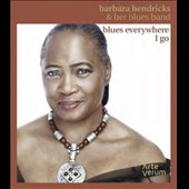 Barbara Hendricks (Soprano Vocal): Blues Everywhere I Go [CD & Book] *