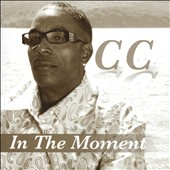 C.C. (Cornell Carter): In the Moment