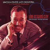 Lincoln Center Jazz Orchestra/Wynton Marsalis: Live in Swing City: Swingin with the Duke