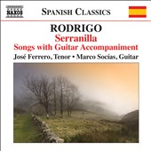 Songs for Voice & Guitar - Works by Rodrigo, Machado, Lope de Bega, Kamhi, Socías, and more:
