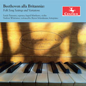 Beethoven: British, Scottish, Welsh and Irish Folk Song Settings and Variations / Linda Tsatsanis, soprano; Ingrid Matthews, violin; Nathan Whittake, cello; Byron Schenkman, piano