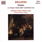 Brahms: Motets, etc / Morley, Jones, St. Bride's Choir