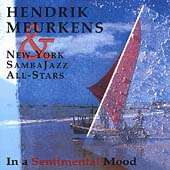 Hendrik Meurkens: In a Sentimental Mood