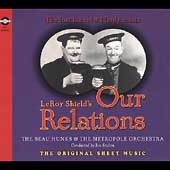 The Beau Hunks/Metropole Orchestra: Our Relations (The Original Sheet Music)