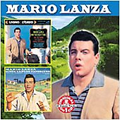 Mario Lanza (Actor/Singer): For the First Time (Soundtrack)/Mario Lanza Sings Caruso Favorites