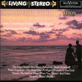 Songs of Faith and Inspiration / Robert Shaw Chorale