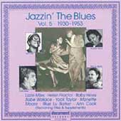 Various Artists: Jazzin' the Blues, Vol. 5: 1930-1953
