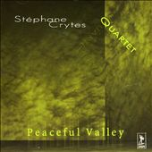 Stephane Crytes: Peaceful Valley