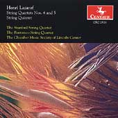 Lazarof: String Quartets no 4 and 5, String Quintet