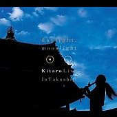 Kitaro: Daylight, Moonlight: Live in Yakushiji