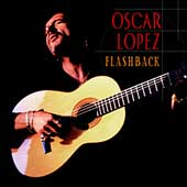 Oscar Lopez: Flashback: The Best of Oscar Lopez