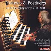 Preludes & Postludes for the Year Beginning 9-11-2001/ Ferré