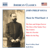 American Classics - Sousa: Music for Wind Band Vol 4 / Brion