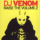 DJ Venom: Raise the Volume, Vol. 2 [PA]