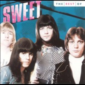 Sweet: The Best of Sweet [Capitol 2005]