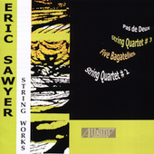 Eric Sawyer: String Works / Arden Quartet, et al
