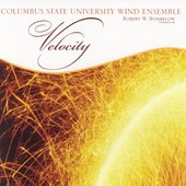 Velocity / Columbus State University Wind Ensemble
