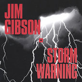 Jim Gibson (Blues): Storm Warning