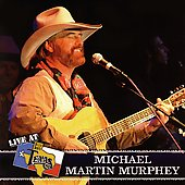Michael Martin Murphey: Live at Billy Bob's