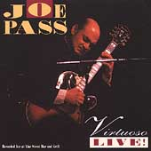 Joe Pass: Virtuoso Live!