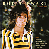 Rod Stewart: Maggie May: Classic Years