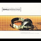 Various Artists: Chill Sessions: Punta del Este Chill Sessions Vol. 1 [Digipak]