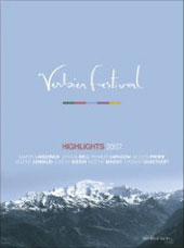 Verbier Festival Highlights 2007 / Martha Argerich, Renaud Capucon, Nelson Freire, Helene Grimaud, Evgeny Kissin, more [DVD]