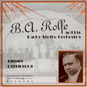 B.A. Rolfe: Edison Laterals 6