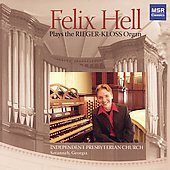 Felix Hell plays the Reiger-Kloss Organ