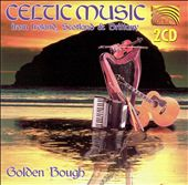 Golden Bough: Celtic Music from Ireland, Scotland & Brittany