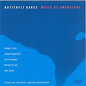 Butterfly Dance - Music by Americans -  Crumb, et al