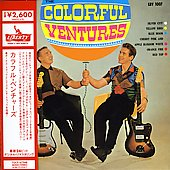 The Ventures: The Colorful Ventures