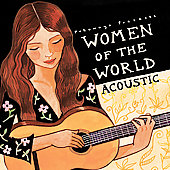 Various Artists: Putumayo Presents: Women of the World - Acoustic [Digipak]