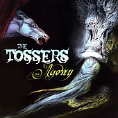 The Tossers: Agony