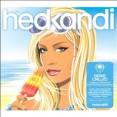 Various Artists: Hed Kandi: Serve Chilled 2007