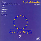 Scelsi: The Works for Bass 7 / Black, et al
