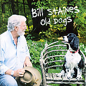 Bill Staines: Old Dogs