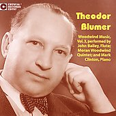 Blumer: Woodwind Music Vol 3 / Bailey, Clinton, et al