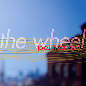 Joel Harrison (Guitar): The Wheel