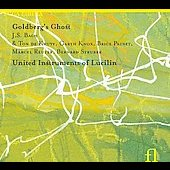 Bach: Goldberg Variations;  Knox: Goldberg's Ghost, etc / Knox, United Instruments of Lucilin