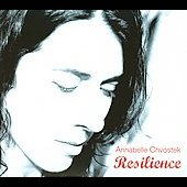 Annabelle Chvostek: Resilience [Digipak]
