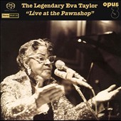 Eva Taylor: Legendary: Live At The Pawnshop *