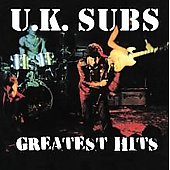 U.K. Subs: Greatest Hits