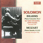 Brahms: Pianos Concerto No. 1; Mozart: Piano Sonata / Solomon, et al